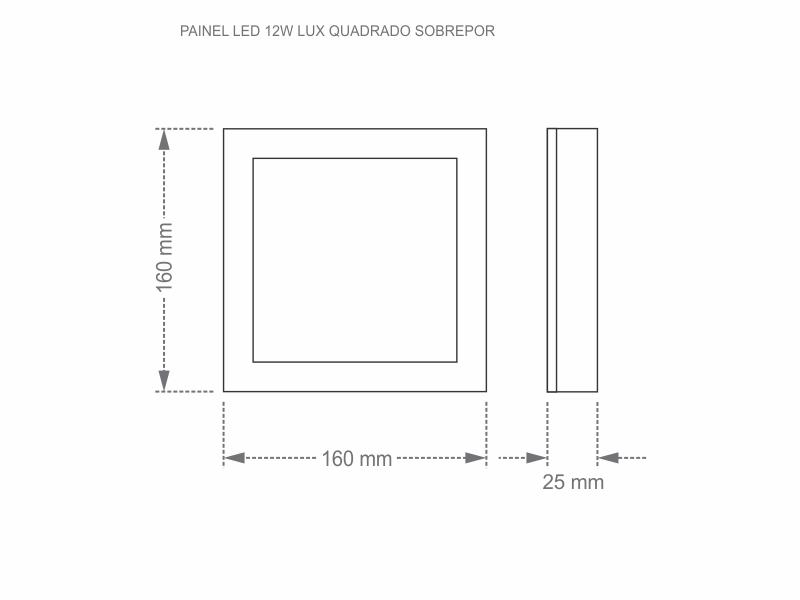 PAINEL LED 12W LUX QUADRADO SOBREPOR 6500K